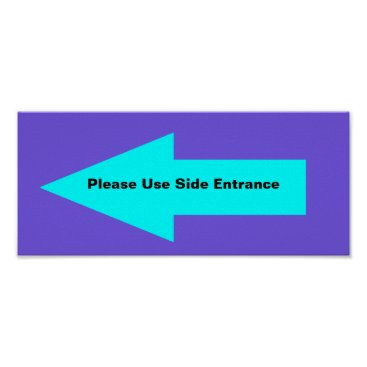 Professional Business 'Please Use Side Entrance' Sign. Customizable. Poster