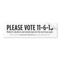 Please vote November 6 bumper sticker