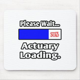 Please Wait...Actuary Loading Mouse Pad