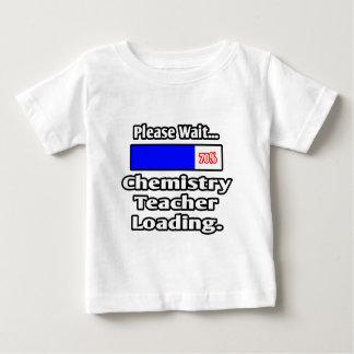 Please Wait...Chemistry Teacher Loading Baby T-Shirt