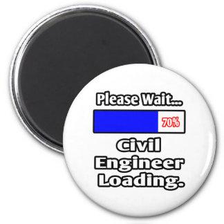 Please Wait...Civil Engineer Loading Fridge Magnets