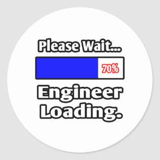 Please Wait...Engineer Loading Classic Round Sticker