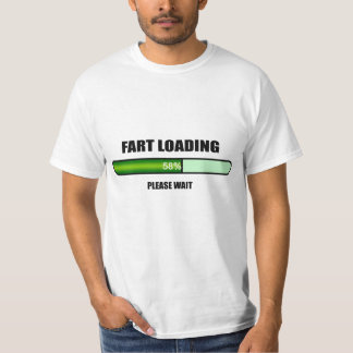 Please Wait Fart Now Loading T-Shirt