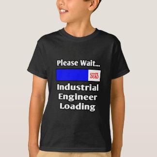 Please Wait...Industrial Engineer Loading T-Shirt