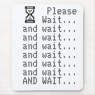 Please Wait Mousepad