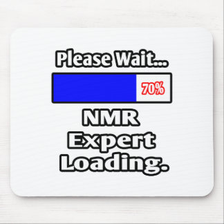 Please Wait NMR Expert Loading Mouse Pad