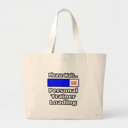Please Wait...Personal Trainer Loading Jumbo Tote Bag