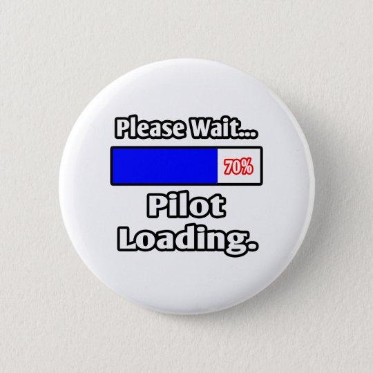 Please Wait...Pilot Loading Button
