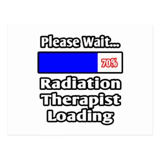 Please Wait...Radiation Therapist Loading Postcard