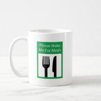 Please Wake Me For Meals Coffee Mug