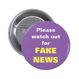 Please watch out for FAKE NEWS Button