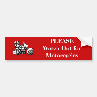 PLEASE Watch Out for Motorcycles Car Bumper Sticker