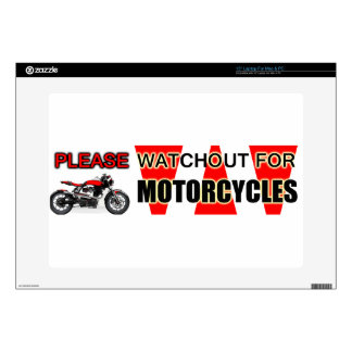 "Please Watchout Watch Out For Motorcycles Bikers Skin For 15"" Laptop"