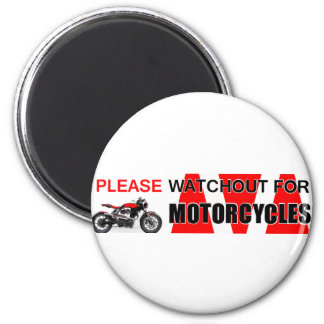 Please watchout watch out for MOTORCYCLES Safety Magnet