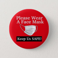 Please Wear A Face Mask Button