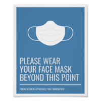 Please Wear Your Face Mask Poster