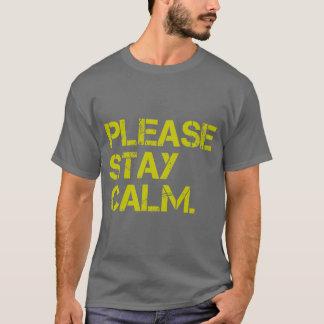 PleaseStayCalm T-Shirt