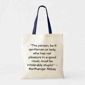 Pleasure in a Good Novel Austen Quote Tote Bag