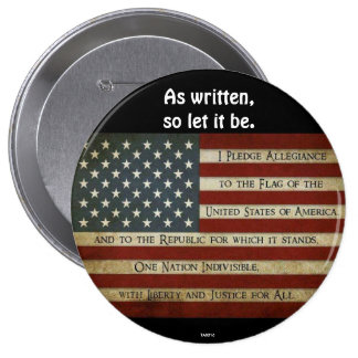 PLEDGE OF ALLEGIANCE - Original Pinback Button