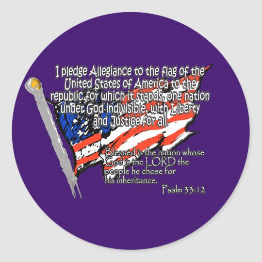 Pledge of Allegiance Psalm 33:12 Classic Round Sticker