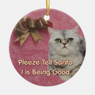 Pleeze Tell Santa Ceramic Ornament