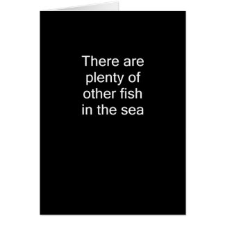 Plenty of Fish In The Sea Card