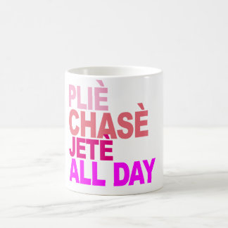 Plie Chasse Jete All Day Ballet T-Shirt B.Png Coffee Mug