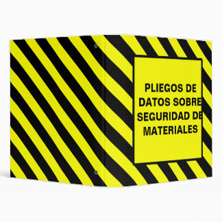 PLIEGOS DE  DATOS SOBRE  SEGURIDAD DE  MATERIALES 3 RING BINDER