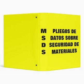PLIEGOS DE DATOS SOBRE SEGURIDAD DE MATERIALES 3 RING BINDER