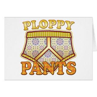 Ploppy Pants Card