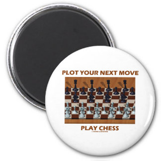 Plot Your Next Move Play Chess (Chess Stereogram) 2 Inch Round Magnet