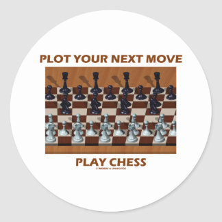 Plot Your Next Move Play Chess (Chess Stereogram) Classic Round Sticker