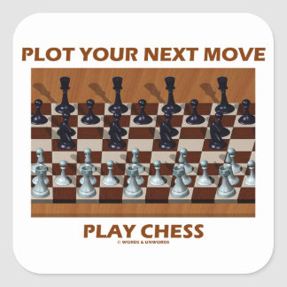 Plot Your Next Move Play Chess (Chess Stereogram) Square Sticker