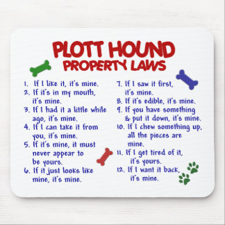 PLOTT HOUND Property Laws 2 Mouse Pad