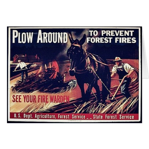 Plow Around To Prevent Forest Fires Greeting Card