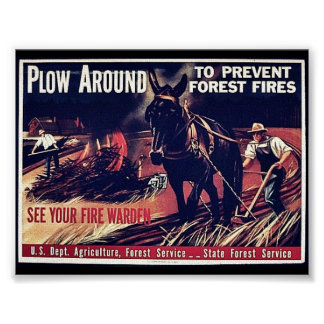 Plow Around To Prevent Forest Fires Print