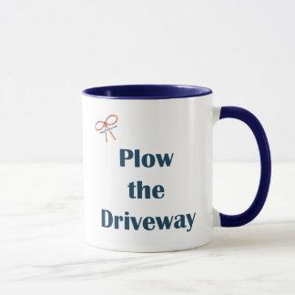 Plow The Driveway Reminders Mug
