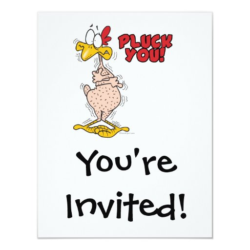 pluck you funny plucked chicken cartoon 4.25x5.5 paper invitation card
