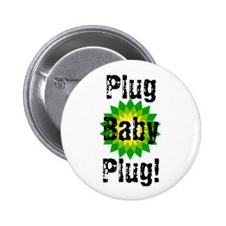 Plug Baby Plug! Pin