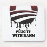 PLUG IT WITH RAHM MOUSE PAD