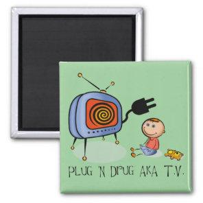 Plug N Drug AKA TV Magnet
