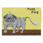 Plug Pug Greeting Card