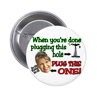 plug this hole pinback button