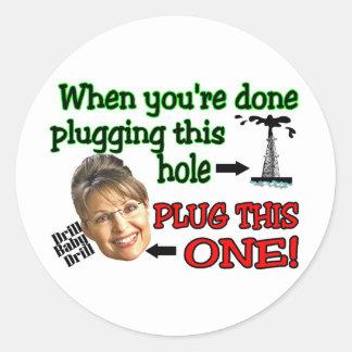 plug this hole round sticker