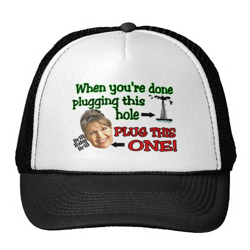 plug this hole trucker hats