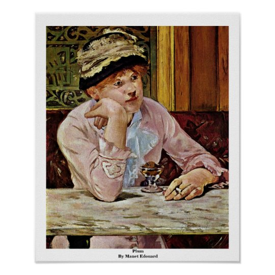Plum By Manet Edouard Poster