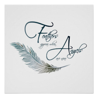 Plumas Aparecer cuando los ángeles están cerca Póster