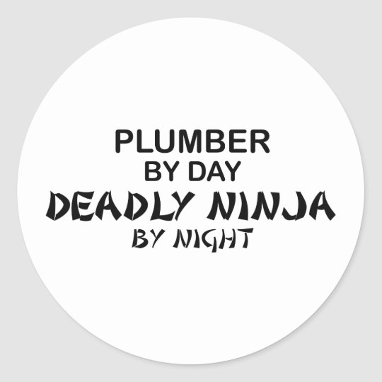 Plumber Deadly Ninja by Night Classic Round Sticker