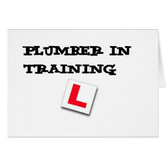 plumber in training card