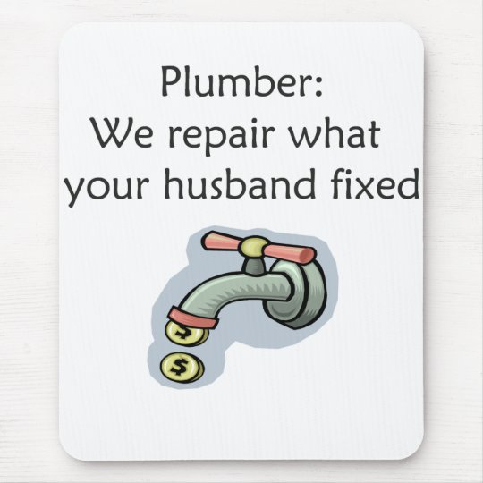 Plumber Mouse Pad